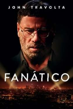 Poster The Fanatic Torrent