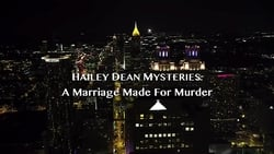 Watch and Download Movie Hailey Dean Mystery: A Marriage Made for Murder (2018)