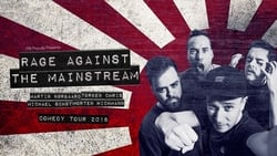Streaming Movie Rage Against The Mainstream (2018) Online