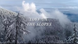 Streaming Full Movie Love on the Slopes (2018) Online