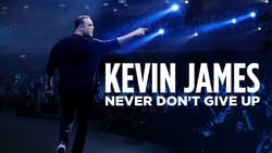 Watch Full Movie Kevin James: Never Don't Give Up (2018)