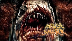 Watch and Download Full Movie House Shark (2018)