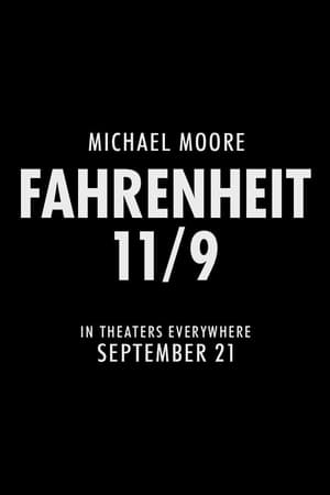 Streaming Full Movie Fahrenheit 11/9 (2018) Online