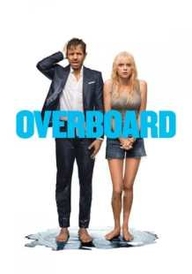 Watch and Download Movie Overboard (2018)