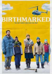 Download and Watch Movie Birthmarked (2018)