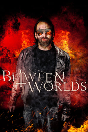Watch and Download Movie Between Worlds (2018)