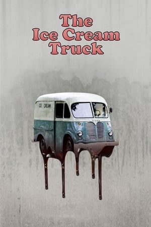 Poster Movie The Ice Cream Truck 2017