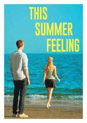 Poster Movie This Summer Feeling 2015