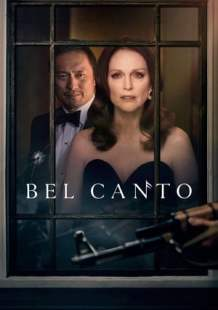 Download and Watch Movie Bel Canto (2018)