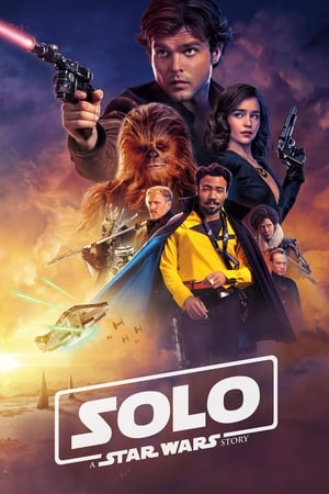 Poster Movie Solo: A Star Wars Story 2018
