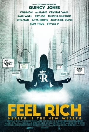 Poster Movie Feel Rich: Health Is the New Wealth 2017