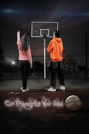 Poster Movie Can I Recognize Your Soul 2018