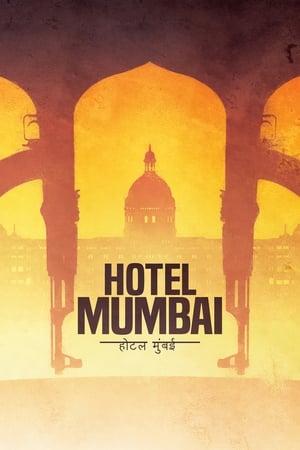 Poster Movie Hotel Mumbai 2019