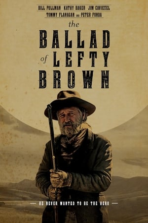 Poster Movie The Ballad of Lefty Brown 2017