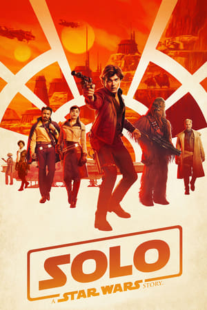 Streaming Movie Solo: A Star Wars Story (2018)