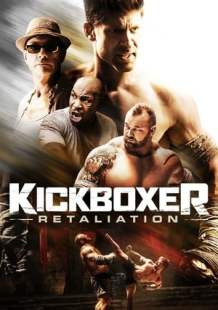 Watch and Download Movie Kickboxer: Retaliation (2018)