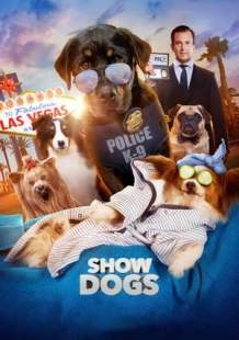 Watch Movie Online Show Dogs (2018)