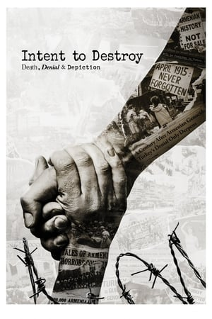 Poster Movie Intent to Destroy: Death, Denial & Depiction 2017