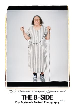 Poster Movie The B-Side: Elsa Dorfman's Portrait Photography 2017