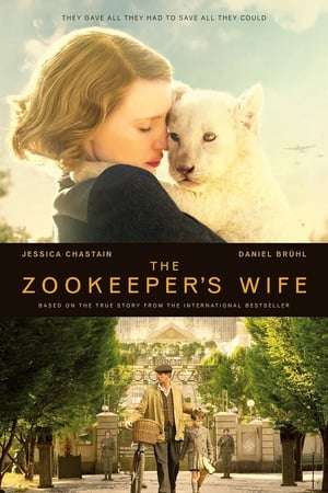 Poster Movie The Zookeeper's Wife 2017