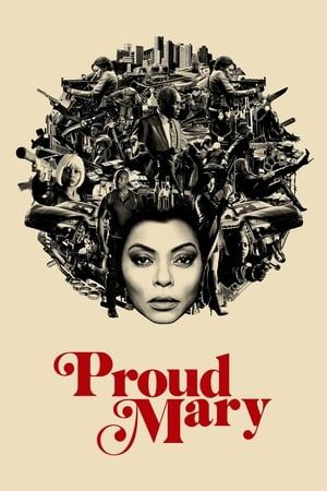 Poster Movie Proud Mary 2018