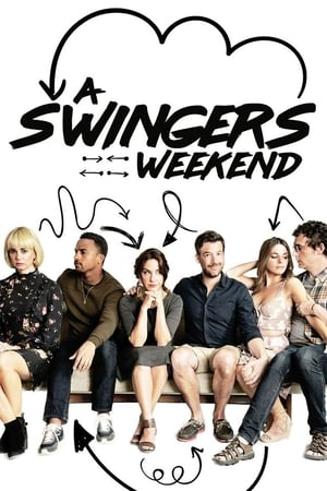 Poster Movie A Swingers Weekend 2018