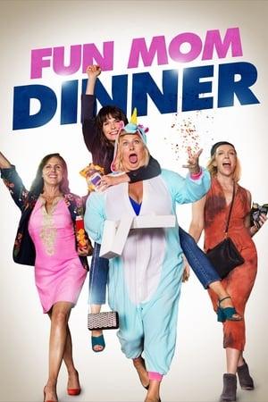 Poster Movie Fun Mom Dinner 2017