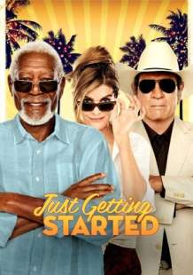 Watch Movie Online Just Getting Started (2017)
