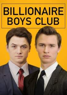 Watch and Download Movie Billionaire Boys Club (2018)