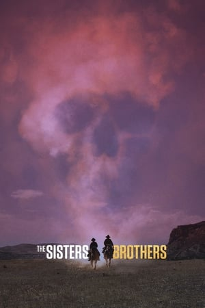Watch Full Movie The Sisters Brothers (2018)