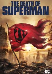 Streaming Full Movie The Death of Superman (2018) Online