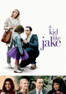 Streaming Full Movie A Kid Like Jake (2018) Online