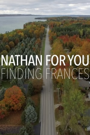 Poster Movie Nathan for You: Finding Frances 2017