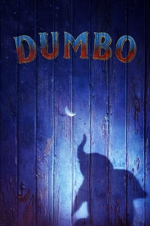 Watch and Download Full Movie Dumbo (2019)