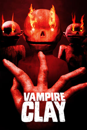 Poster Movie Vampire Clay 2018