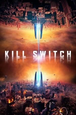 Poster Movie Kill Switch 2017