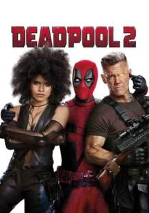 Watch and Download Movie Deadpool 2 (2018)