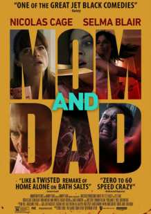 Watch Movie Online Mom and Dad (2018)