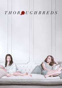 Watch and Download Movie Thoroughbreds (2018)