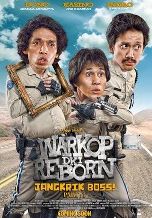 Poster Movie Warkop DKI Reborn: Jangkrik Boss! Part 1 2016