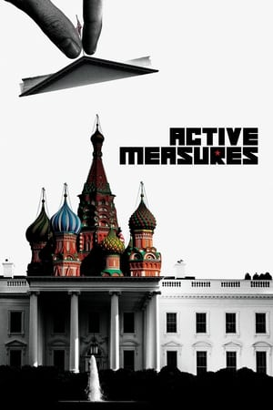 Streaming Full Movie Active Measures (2018)
