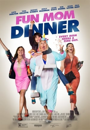 Poster Movie Fun Mom Dinner 2017