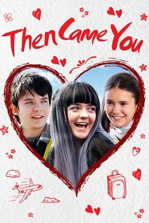 Download and Watch Movie Then Came You (2019)