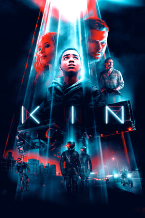 Streaming Full Movie Kin (2018)