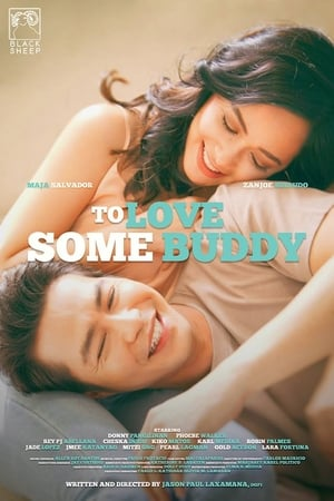 Watch Full Movie Online To Love Some Buddy (2018)