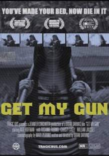 Watch Movie Online Get My Gun (2017)