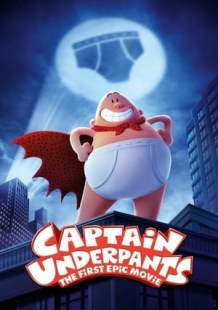 Watch Full Movie Captain Underpants: The First Epic Movie (2017)
