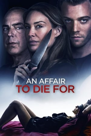 Download and Watch Movie An Affair to Die For (2019)