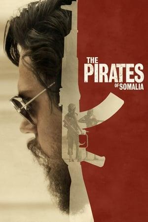 Poster Movie The Pirates of Somalia 2017