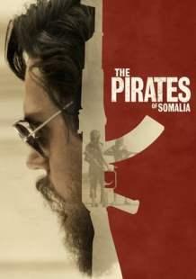 Watch Full Movie The Pirates of Somalia (2017)